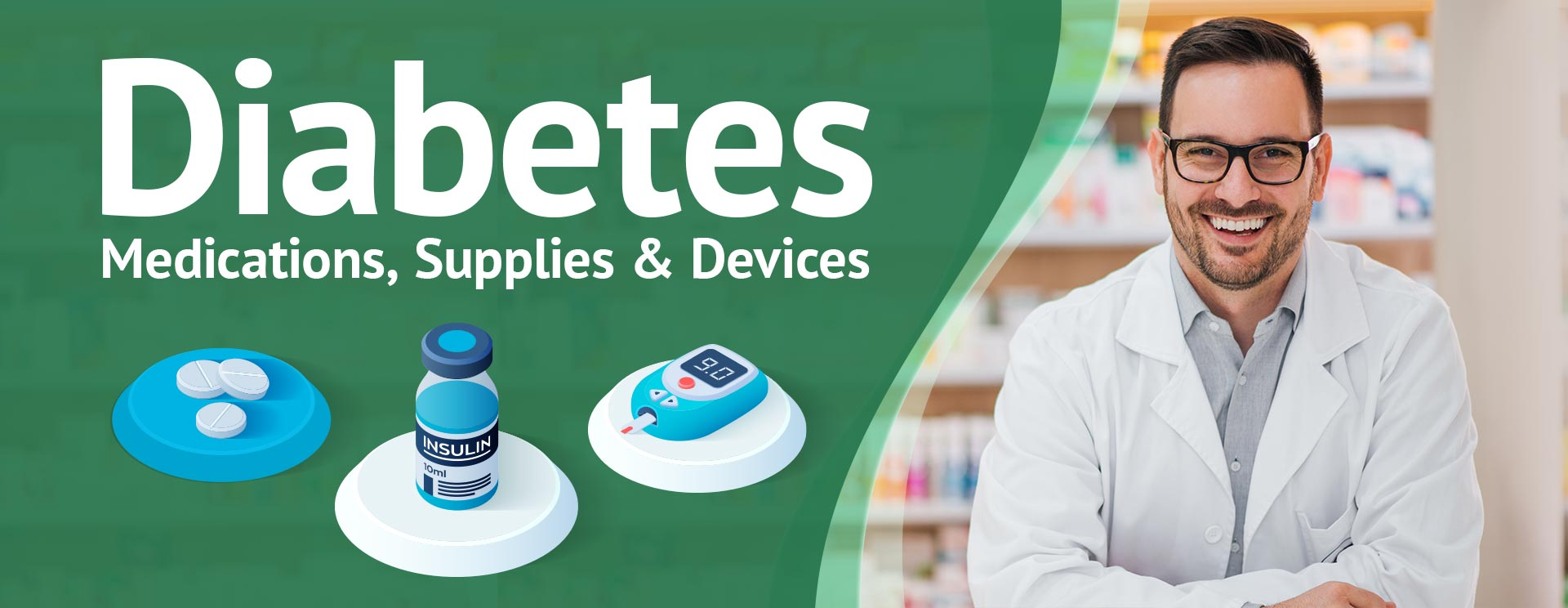Diabetes Medications, Supplies & Devices